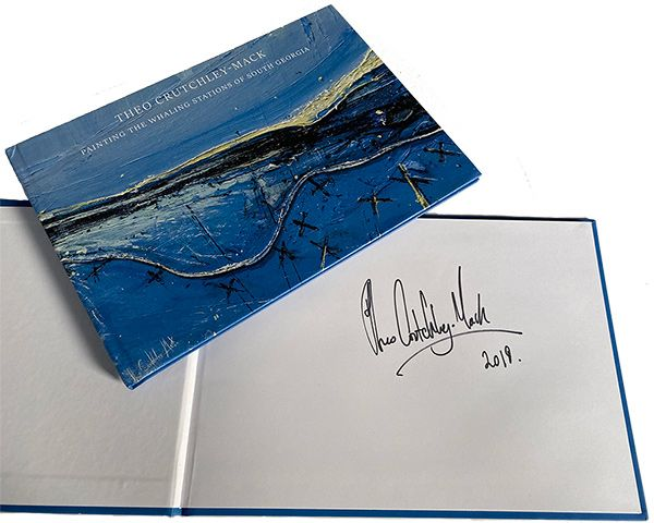 Specially signed by Author - Painting the Whaling Stations of South Georgia by Theo Crutchley-Mack